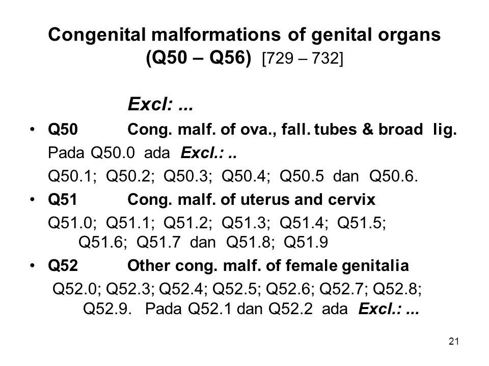 Congenital malformations of genital organs (Q50 – Q56) [729 – 732]